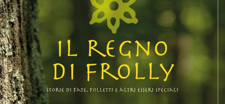 Il regno di Frolly!